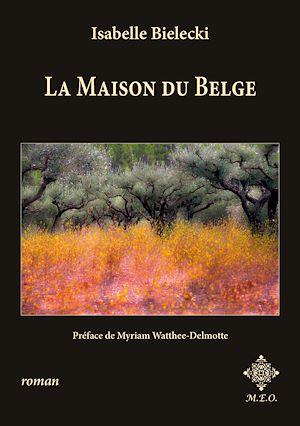 Téléchargez le livre :  La Maison du Belge