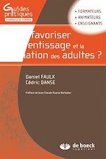 Télécharger le livre :  Comment favoriser l'apprentissage et la formation des adultes ?