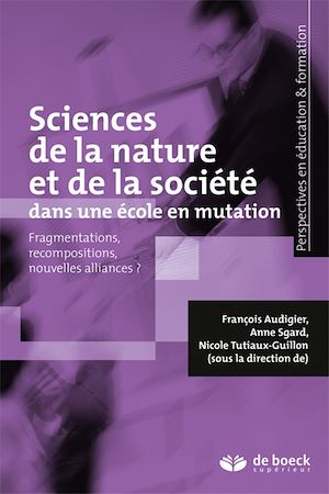 Téléchargez le livre :  Sciences de la nature et de la société dans une école en mutation