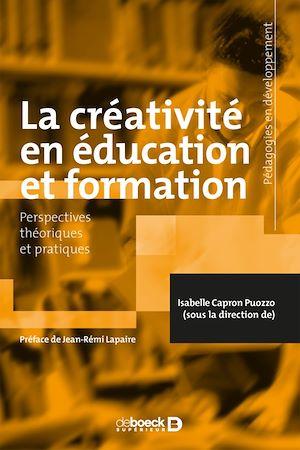 Téléchargez le livre :  La créativité en éducation et formation