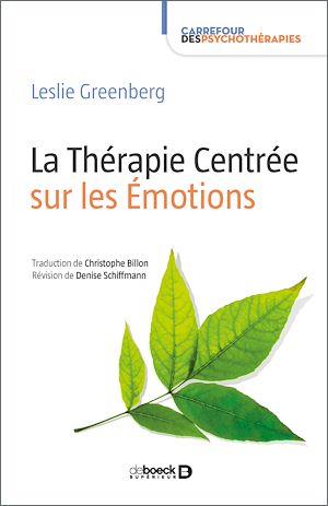Téléchargez le livre :  La Thérapie Centrée sur les Émotions