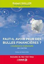 Télécharger le livre :  Faut-il avoir peur des bulles financières ?