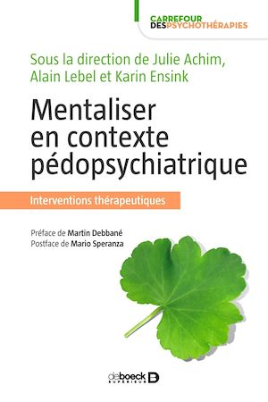 Téléchargez le livre :  Mentaliser en contexte pédopsychiatrique