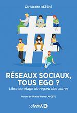 Télécharger le livre :  Réseaux sociaux : tous ego ?