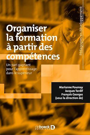 Téléchargez le livre :  Organiser la formation à partir des compétences