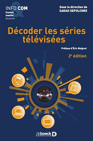 Téléchargez le livre :  Décoder les séries télévisées