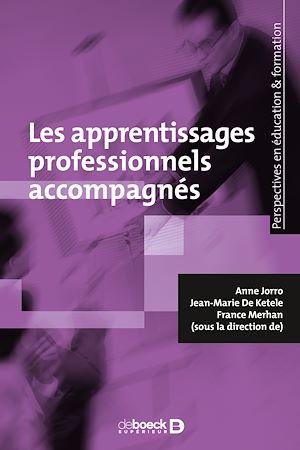 Téléchargez le livre :  Les apprentissages professionnels accompagnés
