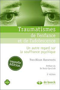 Télécharger le livre : Traumatismes de l'enfance et de l'adolescence
