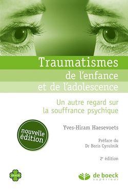 Téléchargez le livre :  Traumatismes de l'enfance et de l'adolescence