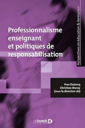 Téléchargez le livre :  Le professionnalisme enseignant face aux politiques de responsabilisation