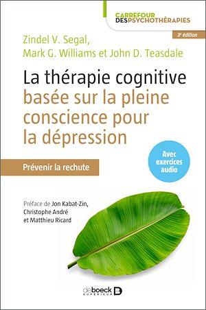 Téléchargez le livre :  La thérapie cognitive basée sur la pleine conscience pour la dépression