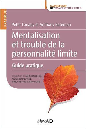 Téléchargez le livre :  Mentalisation et trouble de la personnalité limite