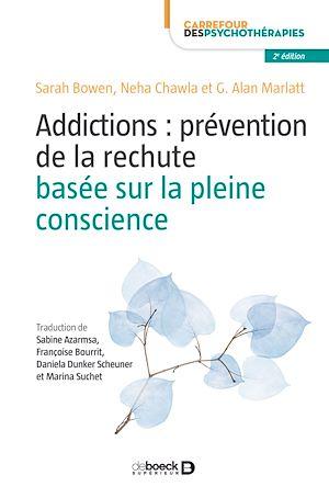 Téléchargez le livre :  Addictions : prévention de la rechute basée sur la pleine conscience