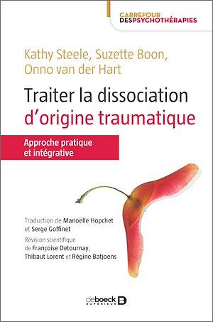 Téléchargez le livre :  Traiter la dissociation d'origine traumatique