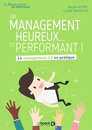 Téléchargez le livre :  Un management heureux... et performant !