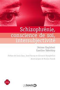 Télécharger le livre : Schizophrénie, conscience de soi, intersubjectivité