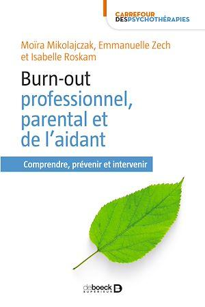 Téléchargez le livre :  Burn-out professionnel, parental et de l'aidant