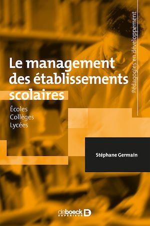 Téléchargez le livre :  Le management des établissements scolaires