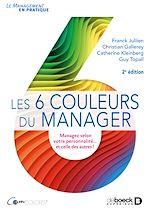 Télécharger le livre :  Les 6 couleurs du manager