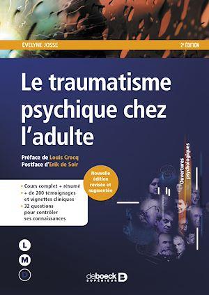 Téléchargez le livre :  Le traumatisme psychique chez l'adulte