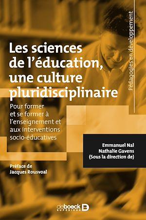 Téléchargez le livre :  Les sciences de l'éducation, une culture pluridisciplinaire