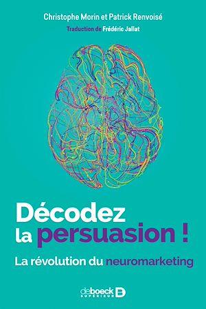 Téléchargez le livre :  Décodez la persuasion !