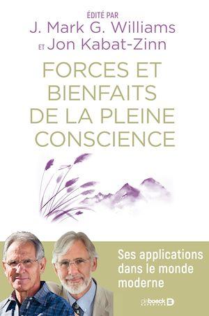 Téléchargez le livre :  Forces et bienfaits de la pleine conscience