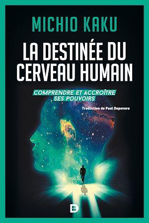 Téléchargez le livre :  La destinée du cerveau humain