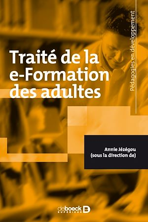 Téléchargez le livre :  Traité de la e-Formation des adultes