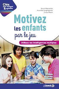 Télécharger le livre : Motivez les enfants par le jeu