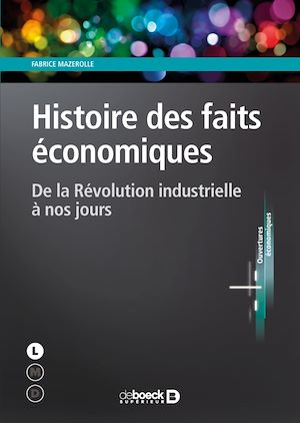 Téléchargez le livre :  Histoire des faits économiques