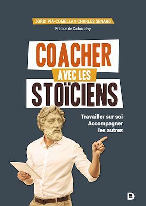 Téléchargez le livre :  Coacher avec les stoïciens