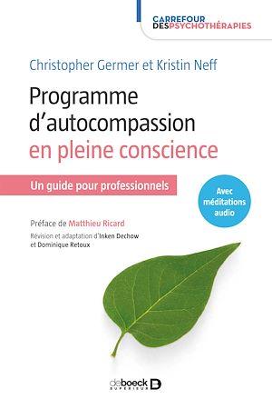 Téléchargez le livre :  Programme d'autocompassion en pleine conscience