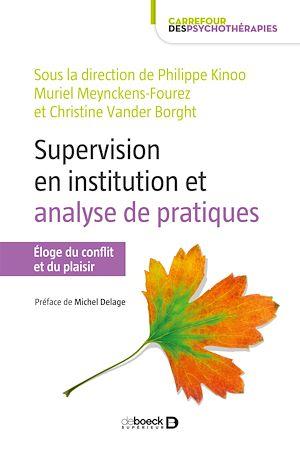 Téléchargez le livre :  La supervision en institution : analyse des pratiques
