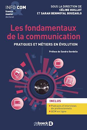 Téléchargez le livre :  Les fondamentaux de la communication