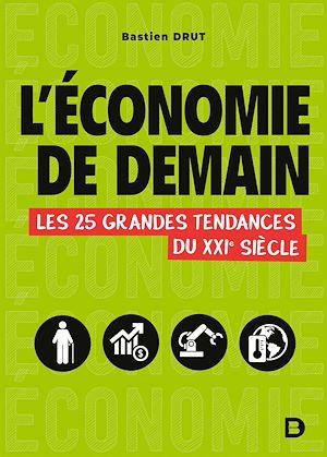 Téléchargez le livre :  L'économie de demain