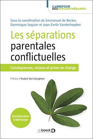 Téléchargez le livre :  Les séparations parentales conflictuelles