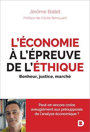 Téléchargez le livre :  L'économie à l'épreuve de l'éthique
