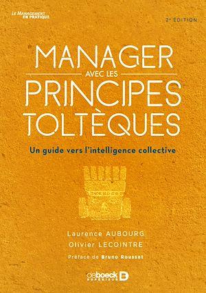 Téléchargez le livre :  Manager avec les principes toltèques