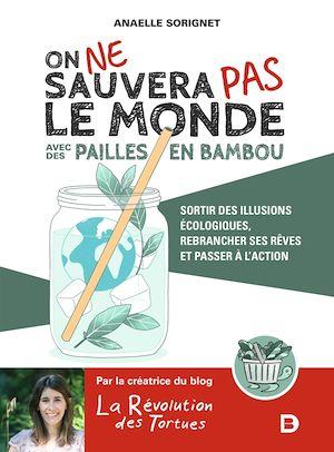 Image de couverture (On ne sauvera pas le monde avec des pailles en bambou)