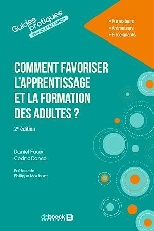 Téléchargez le livre :  Comment favoriser l'apprentissage et la formation des adultes ?