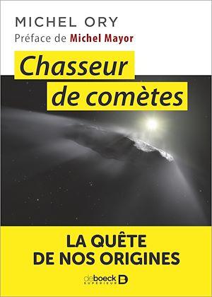 Téléchargez le livre :  Chasseur de comètes