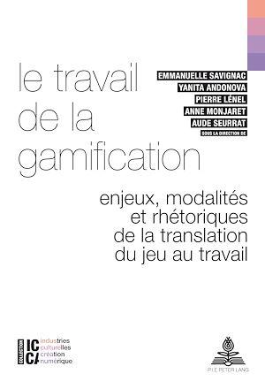 Téléchargez le livre :  Le travail de la gamification