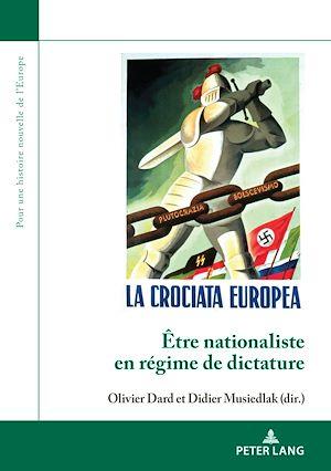 Téléchargez le livre :  Être nationaliste en régime de dictature