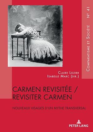 Téléchargez le livre :  Carmen revisitée / revisiter Carmen