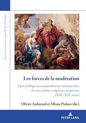 Téléchargez le livre :  Les forces de la modération