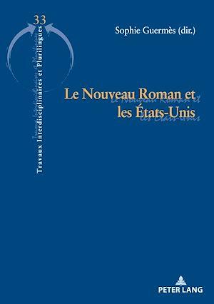 Téléchargez le livre :  Le Nouveau Roman et les États-Unis