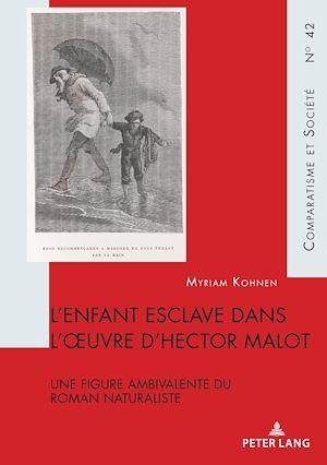 Téléchargez le livre :  L'enfant esclave dans l'oeuvre d'Hector Malot