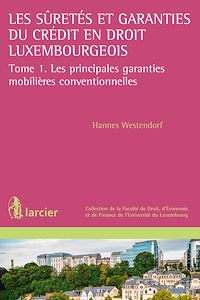 Télécharger le livre : Les suretés et garanties du crédit en droit luxembourgeois