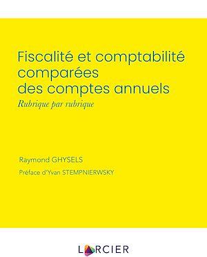 Téléchargez le livre :  Fiscalité et comptabilité comparées des comptes annuels